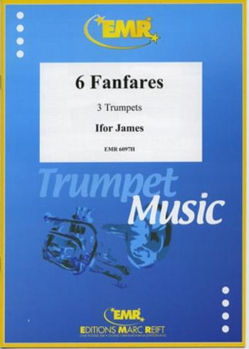 6 Fanfares: Trumpet Trio