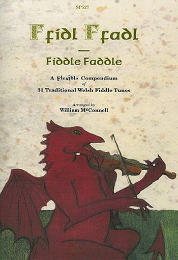 Fiddle Faddle: 31 Traditional Welsh Fiddle Tunes: Violin Duet: Optional Cello
