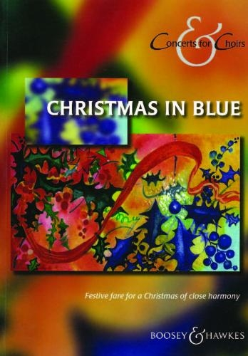 Christmas In Blue: Vocal: SATB: Concerts For Choirs  (various)