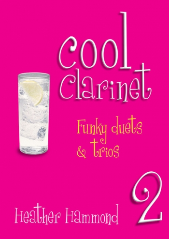 Cool Clarinet: Vol 2:  Grade 3-4: Funky Duets and Trios