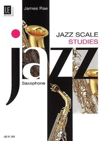 Jazz Scale Studies Saxophone (James Rae)