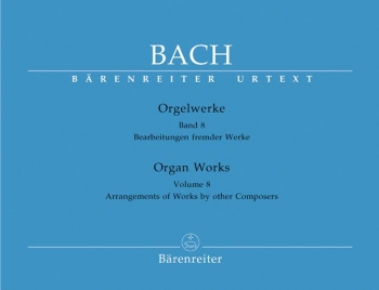 Organ Works Vol.8: Arrangements Of Other Composers Work  (Barenreiter)