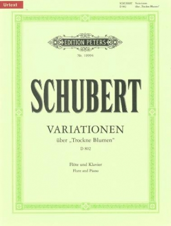 Variations On Trockne Blumen: D802 Flute & Piano (Peters)
