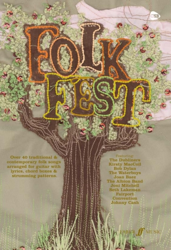 Folk Fest Songbook: Guitar Chords and Lyrics