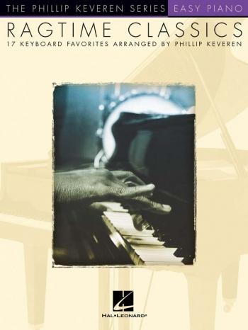 Ragtime Classics: Easy Piano Solo  (philip Keveren Series)