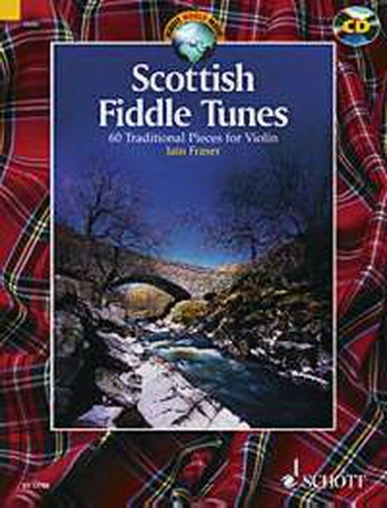 Scottish Fiddle Tunes: 60 Traditional Pieces Violin: Book & Cd