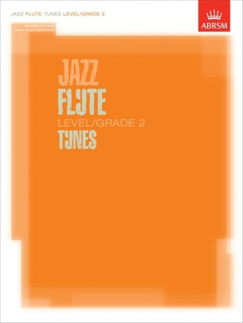 ABRSM Jazz Flute Tunes: Level/Grade 2: Book & CD