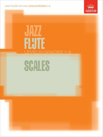 ABRSM Jazz Flute Scales: Grade 1-5