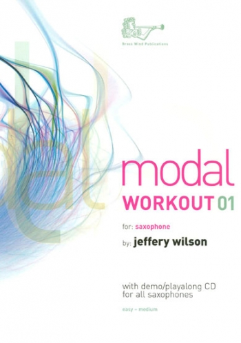 Modal Workouts For Saxophone: Book 1 Book & CD(Wilson)