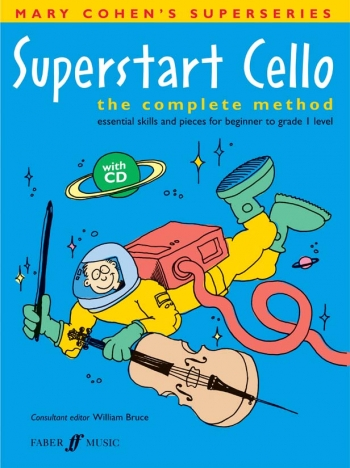 Superstart: 1: Cello: Tutor: Book & cd (cohen) (Faber)
