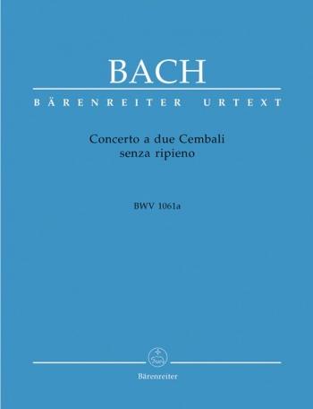 Concerto A Due Cembali Senza Ripieno: Bwv1061A: 2 Harpsichords  (Barenreiter)