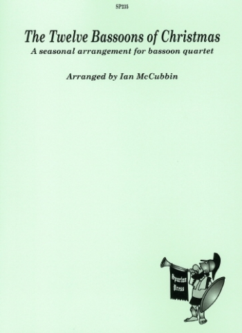 The 12 Bassoons Of Christmas: Bassoon Quartet: Score & Parts