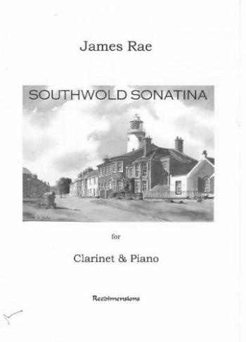 Southwold Sonatina: Clarinet & Piano (James Rae)