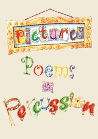 Pictures Poems and Percussion: 5-9s (bryant)
