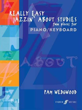 Really Easy Jazzin About  Studies: Piano (wedgwood)