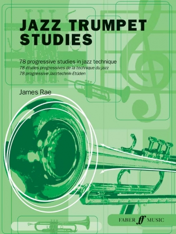 Jazz Trumpet Studies: 78 Progressive Studies In Jazz Technique (rae)