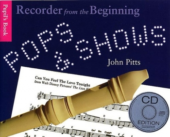 Recorder From The Beginning: Pops and Shows: Pupils Book: Descant Recorder