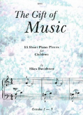 Gift Of Music: 13 Short Piano Pieces For Children