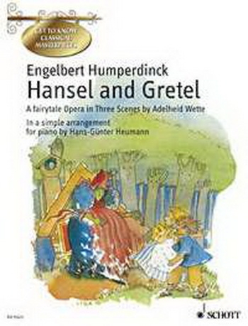 Hansel and Gretel: easy Piano (Get To Know The Classics/Music and Story)