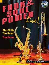 Funk and Soul Power Live: Play With A Band: Trombone