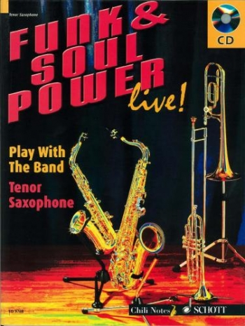 Funk and Soul Power Live-play With A Band: Tenor Saxophone