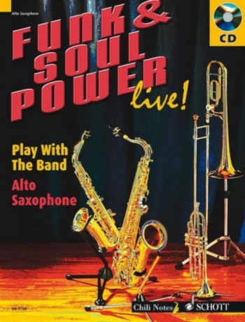 Funk and Soul Power Live-play With A Band: Alto Saxophone