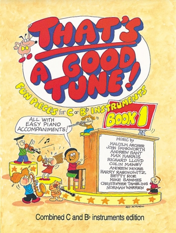 Thats A Good Tune: 1: Fun Pieces For C Or Bb Instruments Book1
