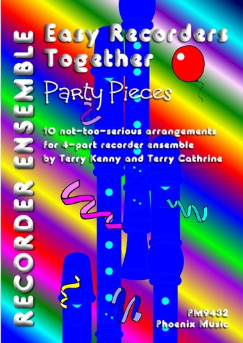 Easy Recorders Together: Party Pieces