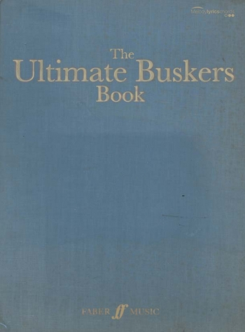 Ultimate Buskers Book: Guitar Chords and Lyrics