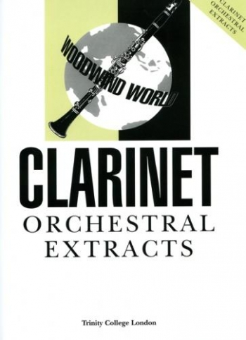 Trinity College Woodwind World: Orchestral Extracts: Clarinet (Puddy)