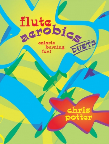 Flute Aerobics: Calorie Burning: Flute Duet