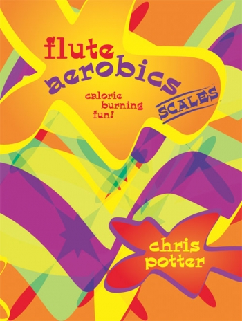 Flute Aerobics: Calorie Burning: Flute Scales
