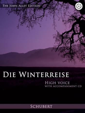 Winter Journey The (Die Winterreise): High Voice: Vocal (John Alley Edition)