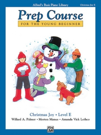 Alfred Basic Prep Course For the Young Beginner Christmas Joy: Level E