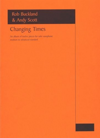 Changing Times: Solo Saxophone (Astute)