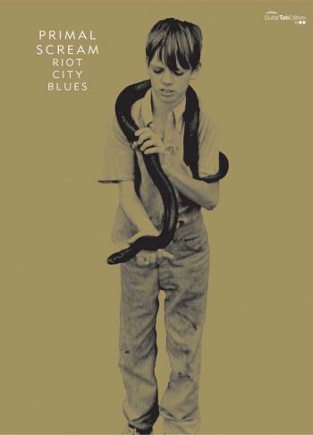 Primal Scream: Riot City Blues: Guitar Tab
