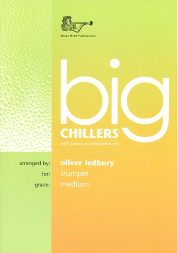 Big Chillers: Trumpet: Medium: Trumpet & Piano (ledbury)
