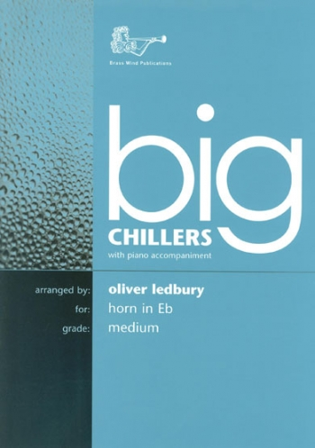 Big Chillers: Tenor Horn: Medium: Horn  & Piano (ledbury)