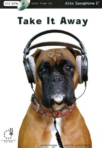 Take It Away: Alto Saxophone: Bk&cd