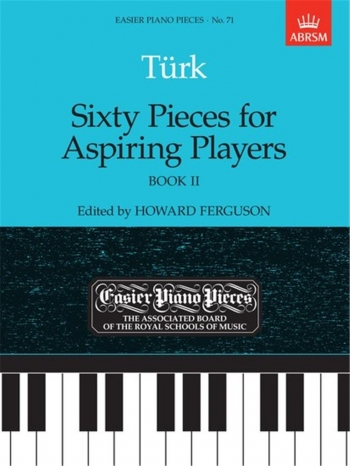 Sixty Pieces For Aspiring Players: Book 2: Epp71 (Easier Piano Pieces) (ABRSM Ed)