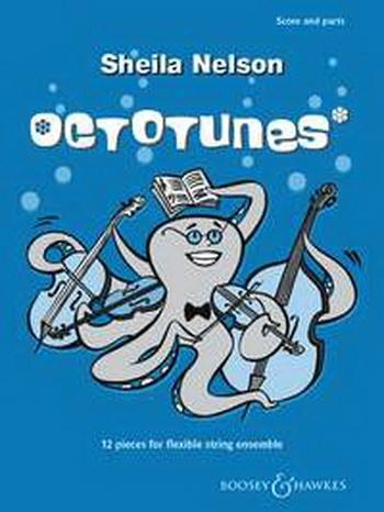 Octotunes: Flexible String Quartet: Score and Parts (Nelson)