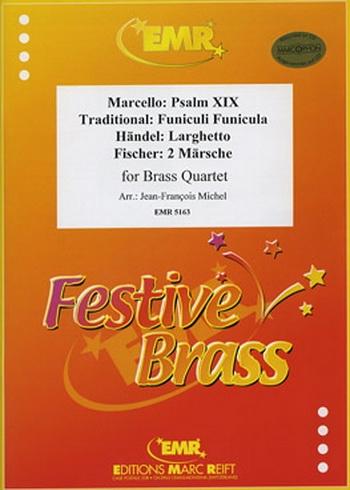Various: Psalm 19: Funiculi Funicula/Larghetto/Marches: Brass Quartet