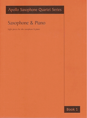 Saxophone and Piano Book 1: Apollo Saxophone Quartet Series (Astute)