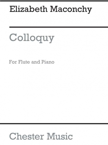 Colloquy : Flute And Piano (Chester)