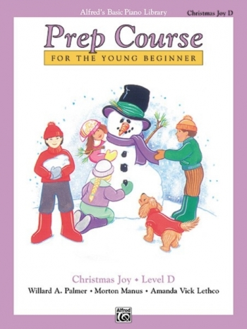 Alfreds Basic Prep Course: Christmas Joy: Level D: Piano