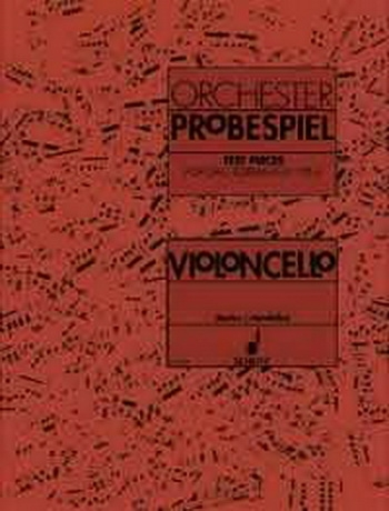 Test Pieces For Orchestral Auditions Cello (Orchestra Probespiel)