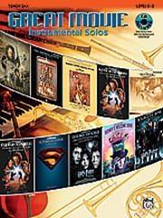 Great Movie Instrumental Solos: Tenor Sax: Book & CD