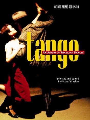 Tango An Album Of Brazilian Dances: Piano