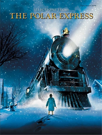 Polar Express: Movie Selection: Piano Vocal Guitar