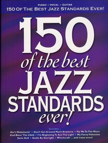 150 Of The Best Jazz Standards Ever : Album